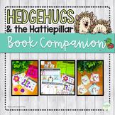 Hedgehugs and the Hattiepillar Speech Therapy Book Companion