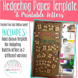 Hedgehugs not Drugs Bulletin Board- Craft and Letters
