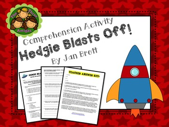 Hedgie Blasts Off!  Comprehension Activity