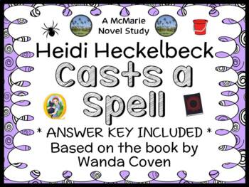 Heidi Heckelbeck Casts a Spell (Wanda Coven) Novel Study / Comprehension