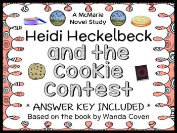 Heidi Heckelbeck and the Cookie Contest (Wanda Coven) Novel Study /Comprehension