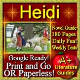 Heidi - Novel Study Unit Original Edition Use With OR Without Google Drive