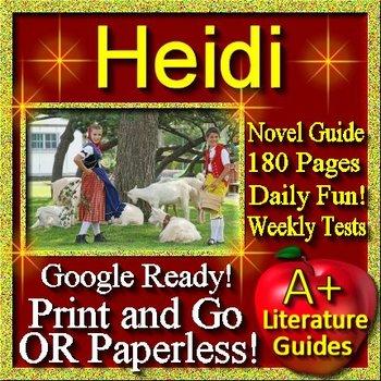 Heidi - Novel Study Unit Original Edition by Johanna Spyri - Print AND Paperless