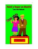 Heidi y Roger en Madrid