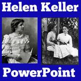 Helen Keller Activity | Helen Keller PowerPoint | Helen Keller Biography