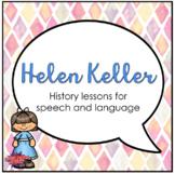 Helen Keller (Activities for Speech Therapy)