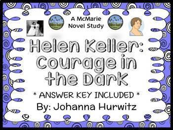 Helen Keller: Courage in the Dark (Johanna Hurwitz) Book Study / Comprehension