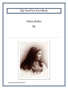 Helen Keller Fast Five Fact Book and Notebook Pages Combo