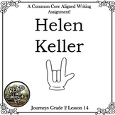 Helen Keller-Journeys Grade 2-Lesson 14