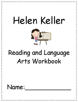 Helen Keller ~ Language Arts Workbook ~ 2nd Grade ~ Journeys