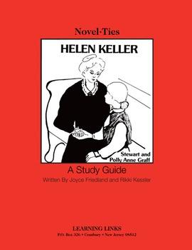 Helen Keller - Novel-Ties Study Guide