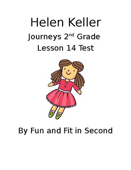 Journeys Lesson 14 Helen Keller Test