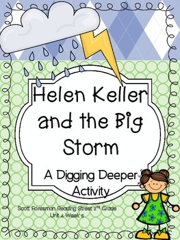 Helen Keller and the Big Storm - Scott Foresman 2nd Grade - Digging Deeper Act.