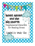 Helen Keller and the Big Storm Supplemental Materials for Reading Street