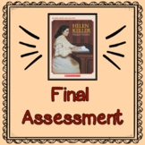 Helen Keller by Margaret Davidson:           Final Test