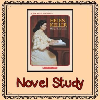 Helen Keller by Margaret Davidson:      Novel Study
