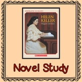Helen Keller by Margaret Davidson:      Novel Study