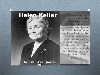 Helen Keller- power point presentation, graphic organizer, reflection journal