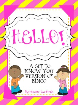 Hello! A get to know you version of BINGO
