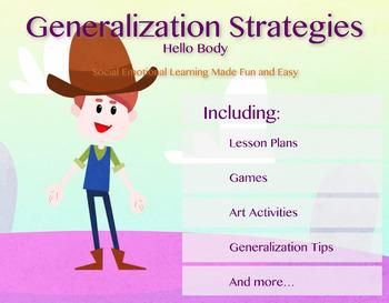 Hello Body Generalization Strategies