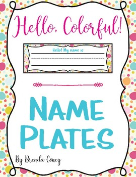 Hello, Colorful! Name Plates / Tags