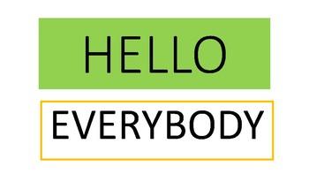 Hello Everybody Song