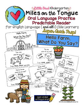 Hello Farm!  Miles on the Tongue Oral Language Practice Reader