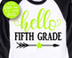 Hello Fifth Grade SVG School svg files sayings Student svg First day of school