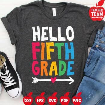 Hello Fifth Grade Svg 5th Grade Svg Teacher Svg By Teacherteam