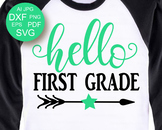 Hello First Grade SVG Back to school Svg files sayings Stu