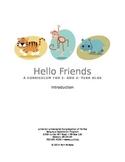 Hello Friends! [PREVIEW] Entire Year Preschool Curriculum