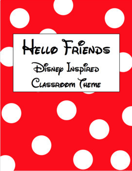 Hello Friends Disney Inspired Classroom Theme Bundle EDITABLE