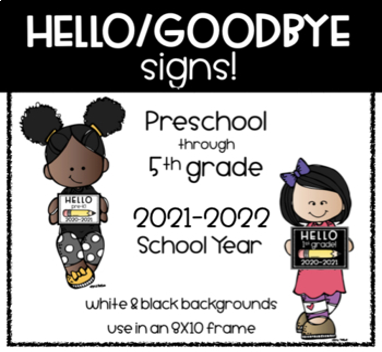 Hello & Goodbye Grade Level Signs!