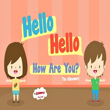 Hello Hello How Are You? Music Video for Kids