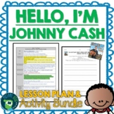 Hello I'm Johnny Cash by G Neri  Lesson Plan and Activities