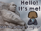 Hello! It's me! {Martin Luther King, Jr.}