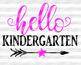 Hello Kindergarten SVG files sayings School svg Teacher svg