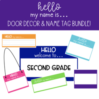Hello My Name Is...  Door Decor & Name Tag Bundle