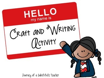 Hello My Name Is...Writing and Craft Activity