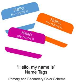 Hello, My Name is... Name Tags