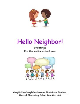 Hello Neighbor! Kindergarten Greetings for the Entire Year
