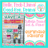 Hello, Prob-Llama! Good-Bye, Drama! Eliminate Tattling