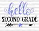 Hello Second Grade SVG First day of school Back to school Svg