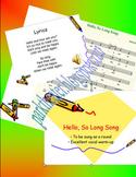 Hello, So Long Song: A Round