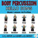 Hello Song & Body Percussion Play Along Music Lesson & Activities