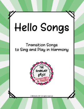 Hello Songs-Transition Songs to Sing and Play in Harmony