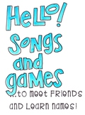 Hello Songs and Games