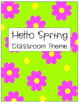 Hello Spring Classroom Theme EDITABLE