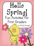 Hello Spring! Fun Activities for First Grade