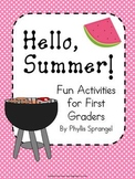 Hello Summer!  Fun Activities for First Grade